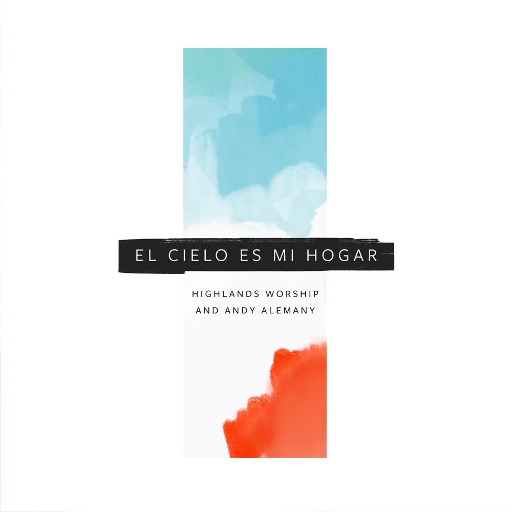 El Cielo Es Mi Hogar – Single